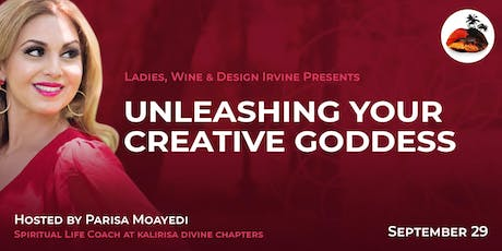Unleashing your Creative Goddess -Presented by Ladies Wine & Design Irvine tickets