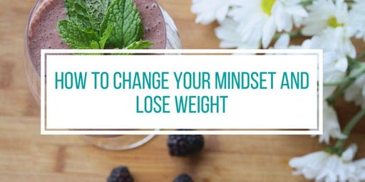 Use your MIND to get RESULTS! Lose weight, eat healthier, & get stronger!