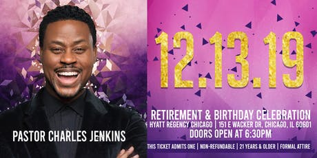 Pastor Jenkins Retirement and Birthday Celebration! tickets