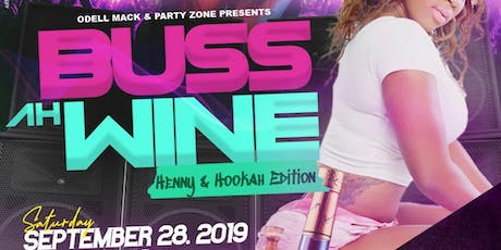 "Buss Ah Wine ""Dancehall Meets Soca"" tickets"