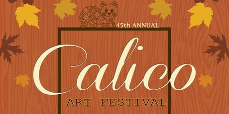 45th Annual Calico Art Festival tickets