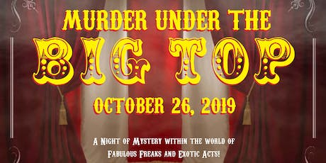 Murder Under The Big Top - Murder Mystery Dinner tickets