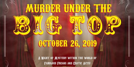 Murder Under The Big Top - Murder Mystery Dinner