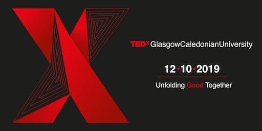"""TEDxGlasgowCaledonianUniversity - """"Unfolding Good Together"""""""