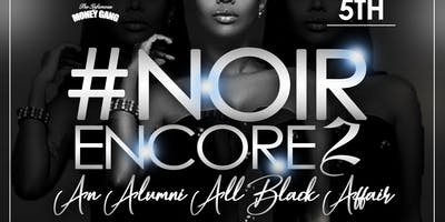 "NOIR ENCORE 2 ""THE ALL BLACK AFFAIR"""