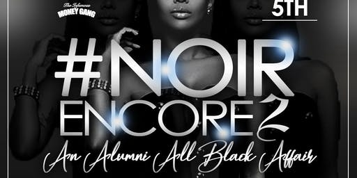 "NOIR ENCORE 2 ""THE ALL BLACK AFFAIR"""