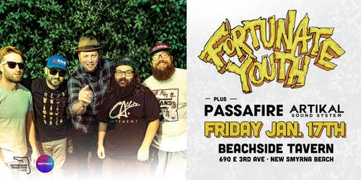 FORTUNATE YOUTH & PASSAFIRE w/ ARTIKAL SOUND SYSTEM - New Smyrna Beach