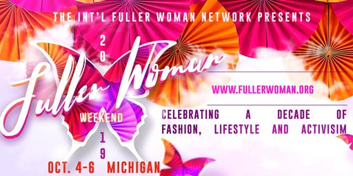 Int'l Fuller Woman Weekend Day 2-  The Fuller Woman Expo