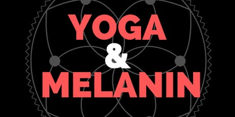 "Yoga & Melanin ""Vegan Wellness Expo & Fashion Show"" tickets"