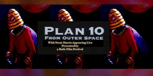Trent Harris: Plan 10 From Outer Space