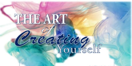 The Art of Creating Yourself tickets