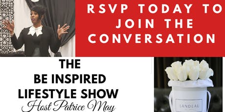The  Be InSpired Lifestyle Show  tickets