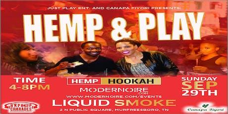 Hemp & Play Murfreesboro tickets
