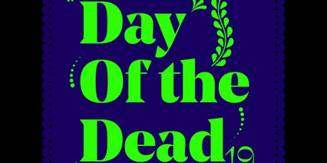 BD Festival Presents: DAY OF THE DEAD 2019 tickets