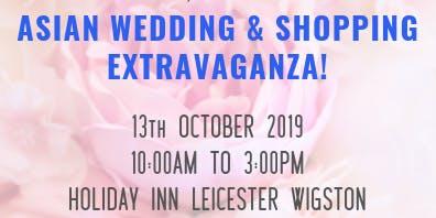 Asian Wedding and Shopping Extravaganza