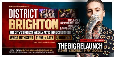 DISTRICT Brighton // The Big Relaunch // Alt & Indie Throwback Anthems