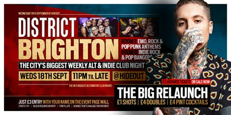 DISTRICT Brighton // The Big Relaunch // Alt & Indie Throwback Anthems tickets