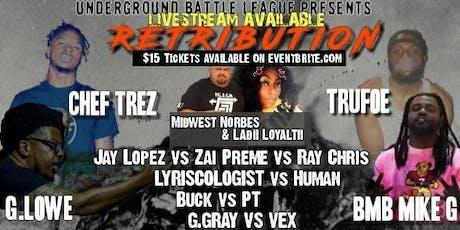 Underground Battle League Presents: Retribution  tickets