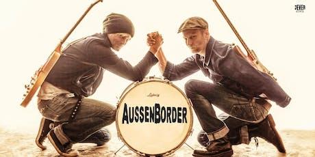AUSSENBORDER Tickets