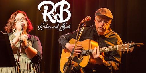 LIVE MUSIC - Robin & Bob 1:30pm-4:30pm