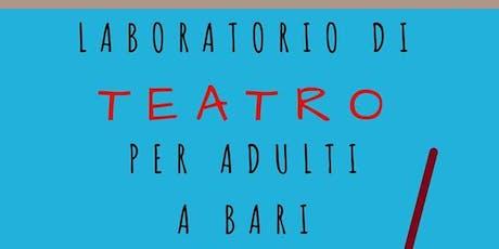laboratorio di teatro - prima lezione gratuita biglietti
