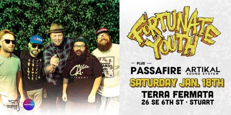 FORTUNATE YOUTH & PASSAFIRE w/ ARTIKAL SOUND SYSTEM - Stuart tickets
