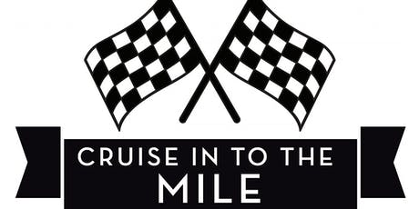 Cruise In to the Mile Oct 19-20,2019 tickets