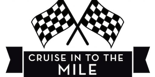 Cruise In to the Mile Oct 19-20,2019