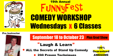 Stand Up Comedy WORKSHOP - 6x WEDNESDAYS @ 7 pm to 9 pm - SEPTEMBER 18 to OCTOBER 23, 2019 tickets