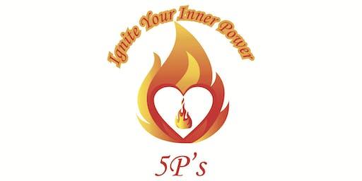 5 P's (Strategies) To Ignite Your Inner Power