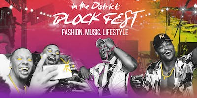 DAYCHELLA in the District: Blockfest End of Summer Party