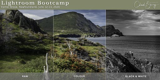 Lightroom Bootcamp - Corner Brook - June 12 & 13, 2020