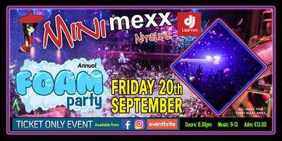 Mini MeXx Nitelife Foam Party 2019