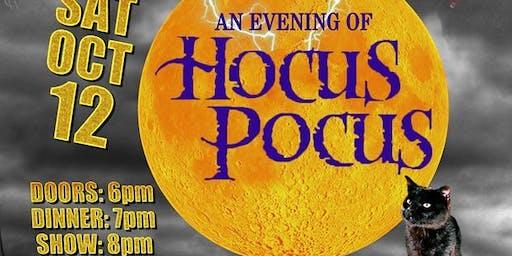 Hocus Pocus Dinner & Show