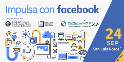 Impulsa tu Empresa con Facebook | San Luis Potosí
