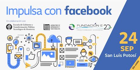Impulsa tu Empresa con Facebook | San Luis Potosí boletos