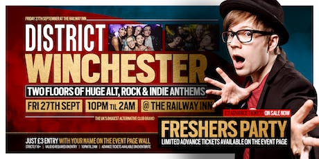 DISTRICT Winchester // Freshers Party 2019 // Huge Alt & Indie Club Night tickets
