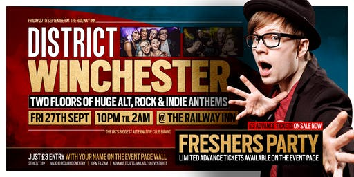 DISTRICT Winchester // Freshers Party 2019 // Huge Alt & Indie Club Night