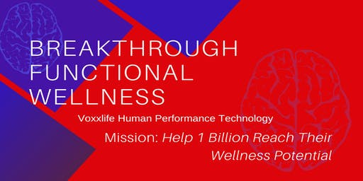 Breakthrough  Functional Wellness: Human Performance Technology