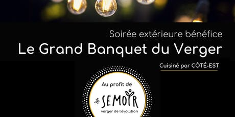 Le Grand Banquet du Verger billets