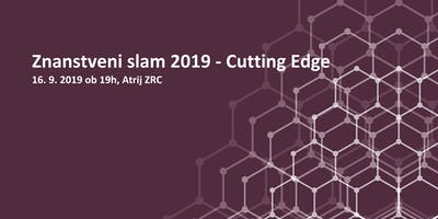Znanstveni slam 2019 - Cutting Edge