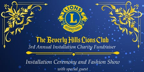 The Beverly Hills Lions Club 3rd Annual Installation Charity Fundraiser tickets