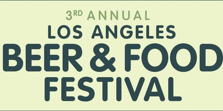 L.A. Beer & Food Festival 2019 tickets