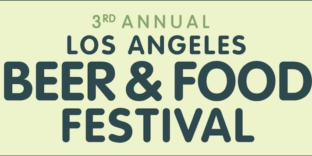 L.A. Beer & Food Festival 2019