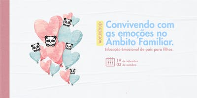 Workshop: Convivendo com as emoções no Âmbito Familiar