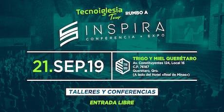 Tecnoiglesia Tour Rumbo a Inspira en Queretaro boletos