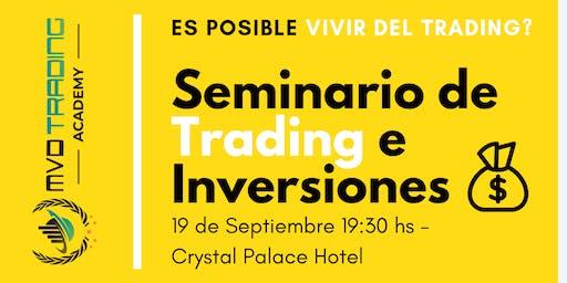 """Último Seminario de Trading del año ''Cómo Vivir del Trading"""""""