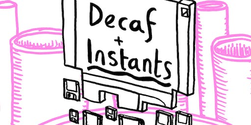 Manchester Coffee Archive #7 - Decaf & Instants