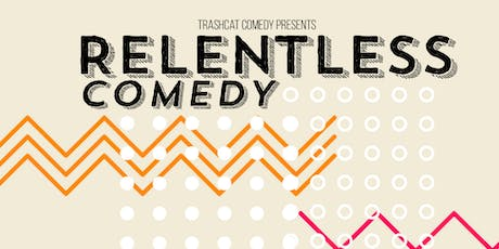 Relentless Comedy at Relentless Brewing Co. tickets