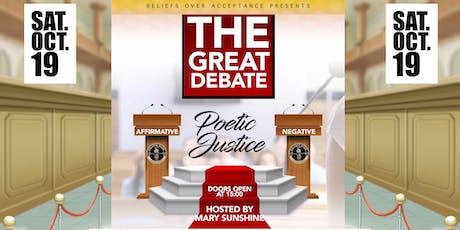 The Great Debate Poetic Justice Tickets